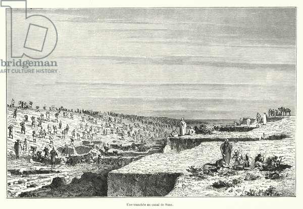 Une tranchee au canal de Suez (engraving)