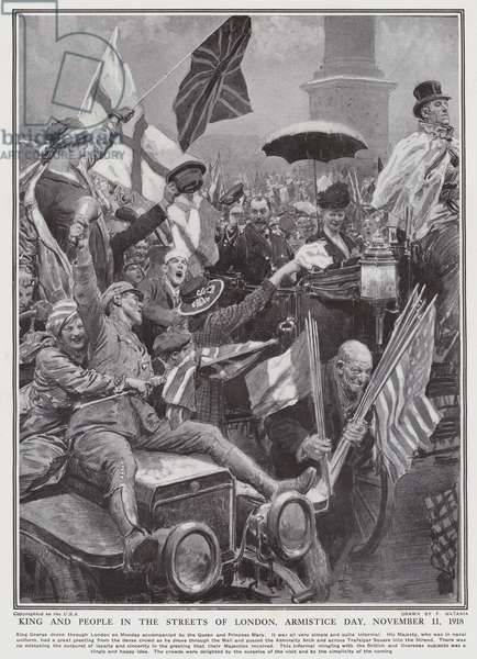 King and people in the streets of London, Armistice Day, 11 November 1918 (litho)