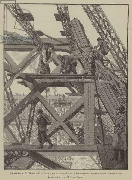 Exposition Universelle, Les travaux de la tour Eiffel, Les ouvriers a cinquante metres au-dessus du sol (engraving)