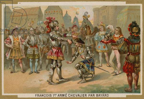 King Charles I of France knighted by Chevalier de Bayard after the Battle of Marignano, 1515 (chromolitho)