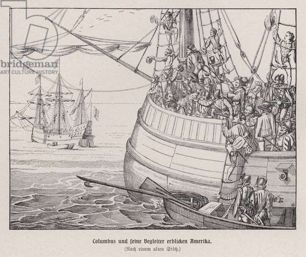 Christopher Columbus and his crew catching their first sight of the New World, 1492 (engraving)