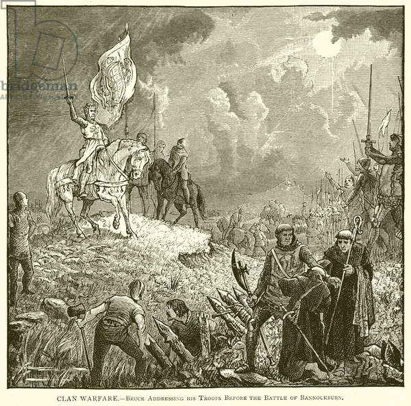 Clan Warfare.--Bruce addressing his Troops before the Battle of Bannockburn (engraving)