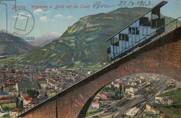 Bolzano - funicular railway and view of the town. Postcard sent in 1913.