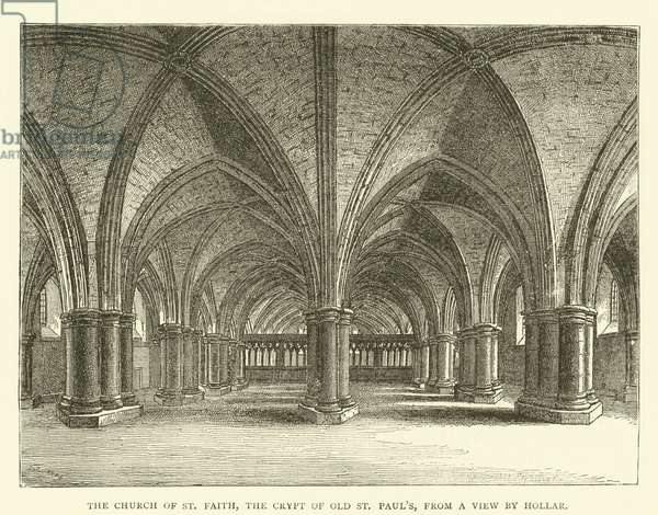 The Church of St Faith, the crypt of old St Paul's, from a view by Hollar (engraving)