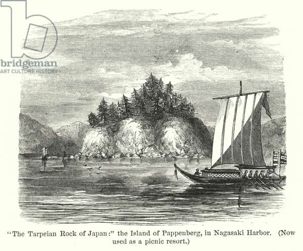 """""""The Tarpeian Rock of Japan,"""" the Island of Pappenberg, in Nagasaki Harbor, now used as a picnic resort (engraving)"""