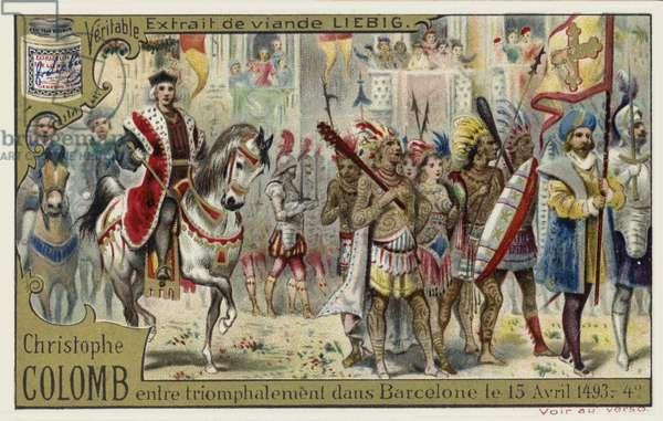 Christopher Columbus enters Barcelona in triumph, 15 April 1493 (chromolitho)