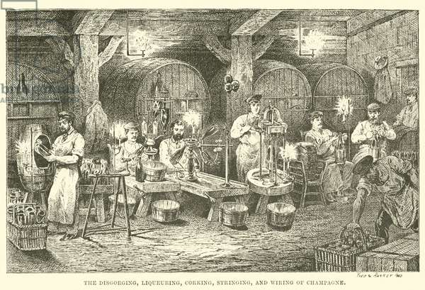 The Disgorging, Liqueuring, Corking, Stringing, and Wiring of Champagne (engraving)