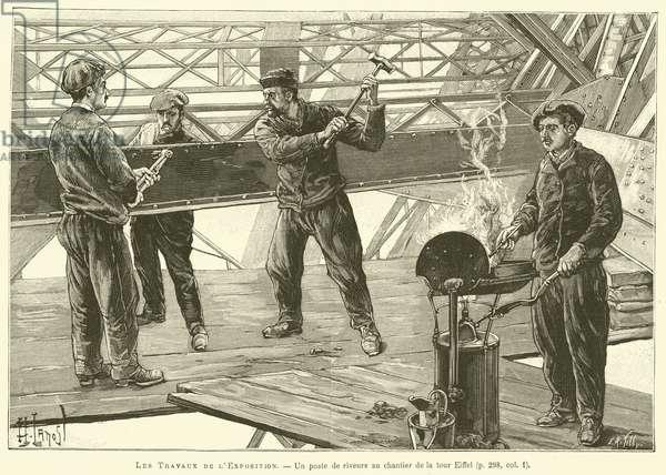 Les Travaux de l'Exposition, Un poste de riveurs au chantier de la tour Eiffel (engraving)