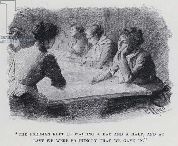 """""""The foreman kept us waiting a day and a half, and at last we were so hungry that we gave in"""" (b/w photo)"""