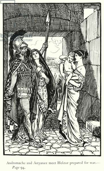 The Iliad: Andromache and Astyanax meet Hektor prepared for war (engraving)