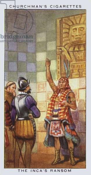 Treasure Trove: The Inca's ransom (colour litho)