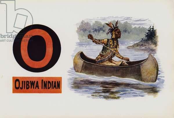 O, Ojibwa Indian (colour litho)