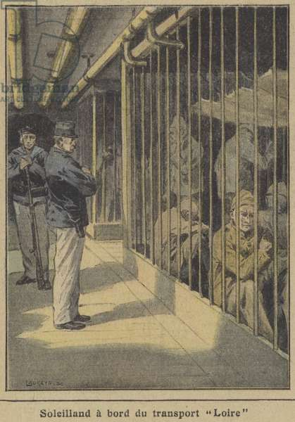 The murderer Albert Soleilland on board the Loire, transporting him to French Guiana (colour litho)