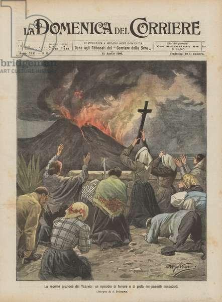 La recente eruzione del Vesuvio, un episodio di terrore e di pieta nei paeselli minacciati (colour litho)