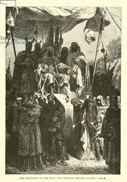 The Christians of the Holy City defiling before Saladin (engraving)