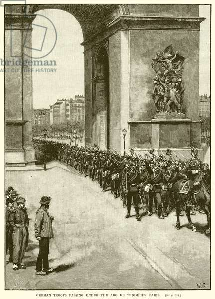 German Troops passing under the Arc de Triomphe, Paris (engraving)