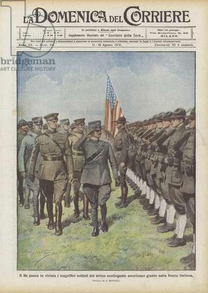 Il Re passa in rivista i magnifici soldati del primo contingente americano giunto sulla fronte italiana (colour litho)