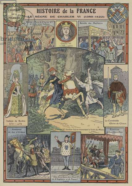 The reign of Charles VI of France, 1380-1422 (colour litho)