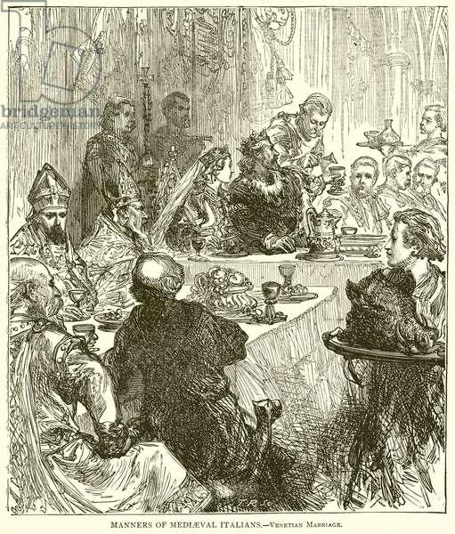 Manners of Mediaeval Italians.--Venetian Marriage (engraving)