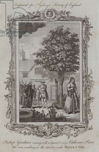 Bishop Gardiner coming with a Guard to seize Catherine Parr, who was walking in the Garden with Henry VIII (engraving)