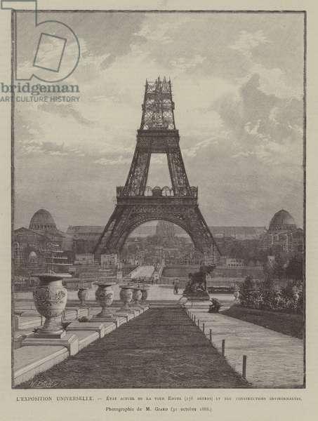 L'Exposition Universelle, Etat actuel de la tour Eiffel, 178 metris, lt des constructions environnantes (engraving)