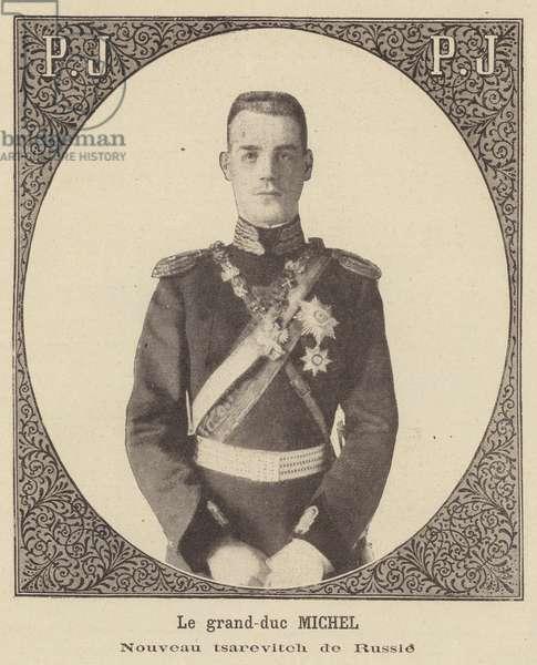 Grand Duke Michael, new Tsarevich of Russia (litho)
