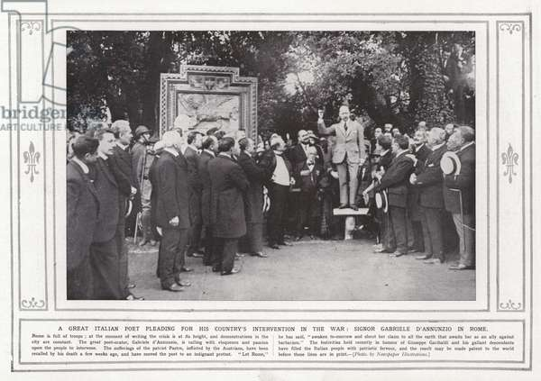 A great Italian poet pleading for his country's intervention in the war, Signor Gabriele d'Annunzio in Rome (b/w photo)