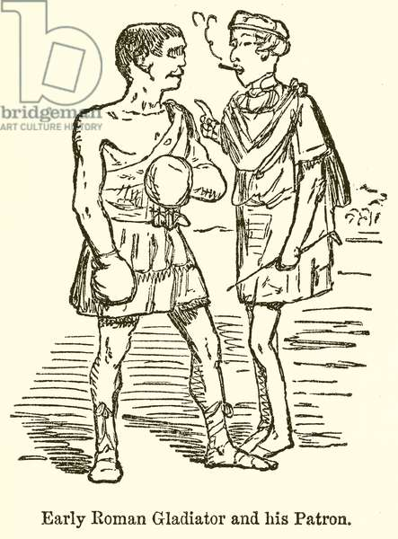 Early Roman Gladiator and his Patron (engraving)