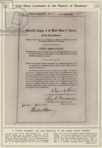 """This great landmark in the history of mankind"", a historic document, the war resolution of the United States Congress (b/w photo)"
