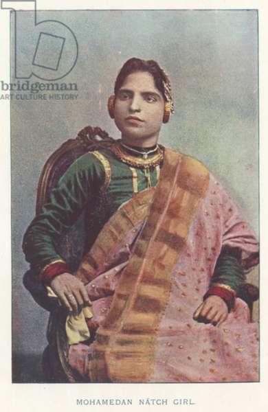Indian Natives: Mohamedan Natch Girl (coloured photo)