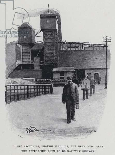 """""""The factories, though spacious, are mean and dirty"""" (b/w photo)"""