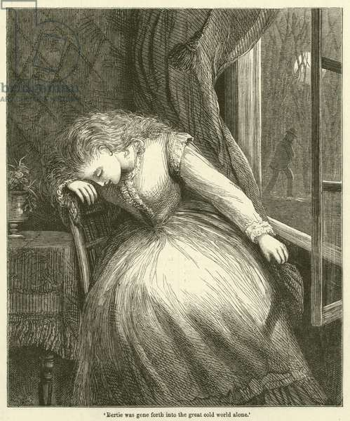 'Bertie was gone forth into the great cold world alone' (engraving)