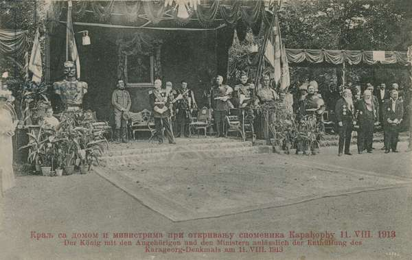 Serbian King and his ministers unveiling the Karageorg memorial monument in 1913. Postcard sent in 1913.