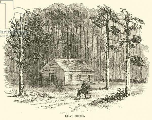 Ezra's Church, August 1864 (engraving)