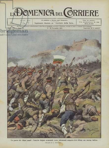 La guerra dei cinque popoli, l'esercito bulgaro avanzando verso Adrianopoli conquista Kirk Kilisse … (colour litho)