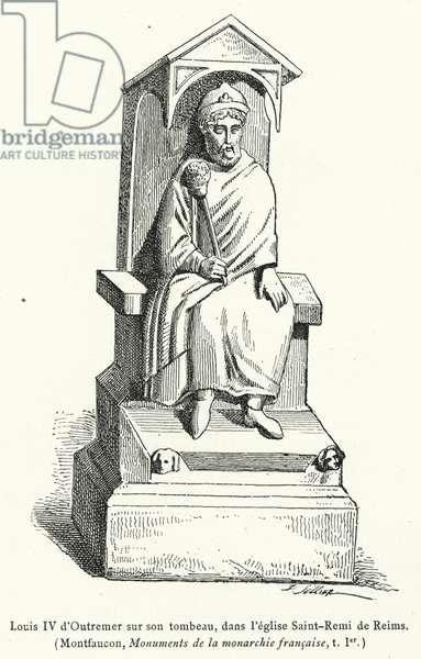 Louis IV d'Outremer sur son tombeau, dans l'eglise Saint-Remi de Reims (engraving)