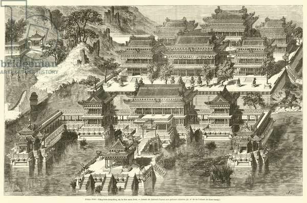 Palais d'ete, Fang-hou-ching-king, ou le Site sans rival (engraving)
