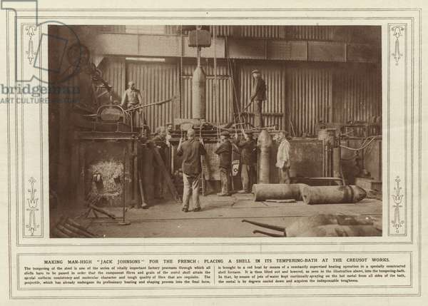 Making man-high Jack Johnsons for the French, placing a shell in its tempering-bath at the Creusot Works (b/w photo)