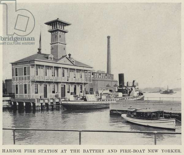 Harbor Fire Station at the Battery and Fire-Boat New Yorker (b/w photo)