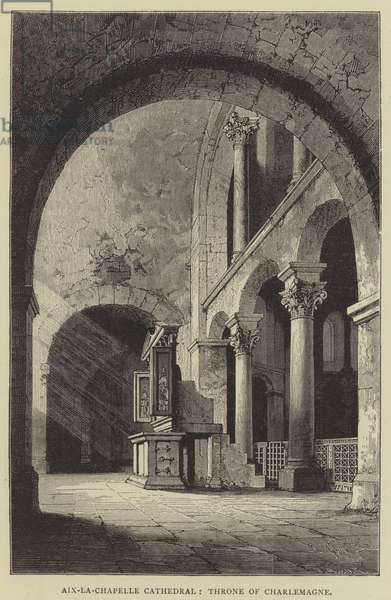 Aix-la-Chapelle Cathedral, Throne of Charlemagne (engraving)