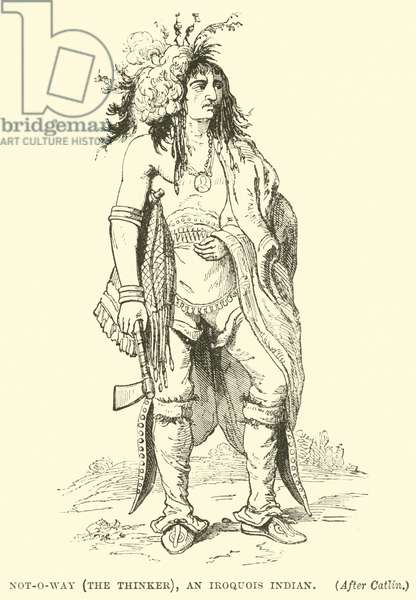 Not-o-way (the thinker), an Iroquois Indian (engraving)