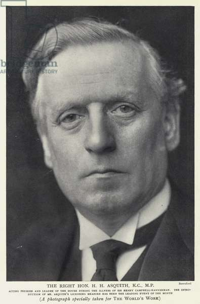 The Right Honourable H H Asquith, KC, MP (b/w photo)