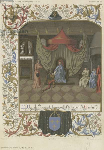 The Dauphin receiving news of the death of Charles VI (chromolitho)