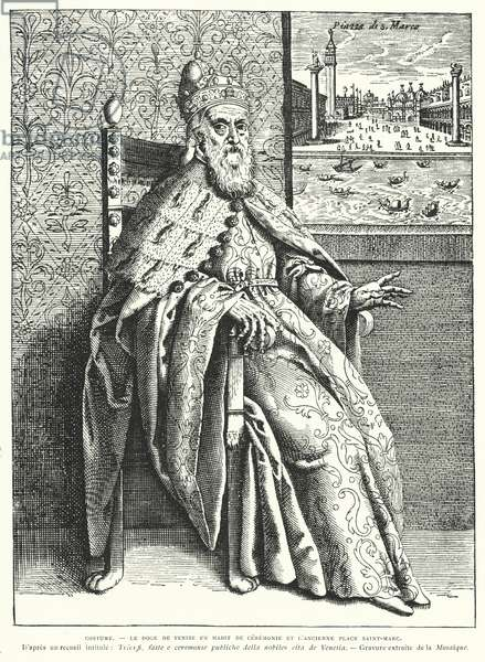 The Doge of Venice in his cermonial robes, and the old St Mark's Square (engraving)