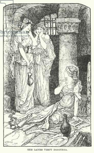 The ladies tempt Dorothea (litho)