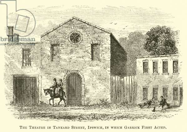 The Theatre in Tankard Street, Ipswich, in which Garrick First Acted (engraving)
