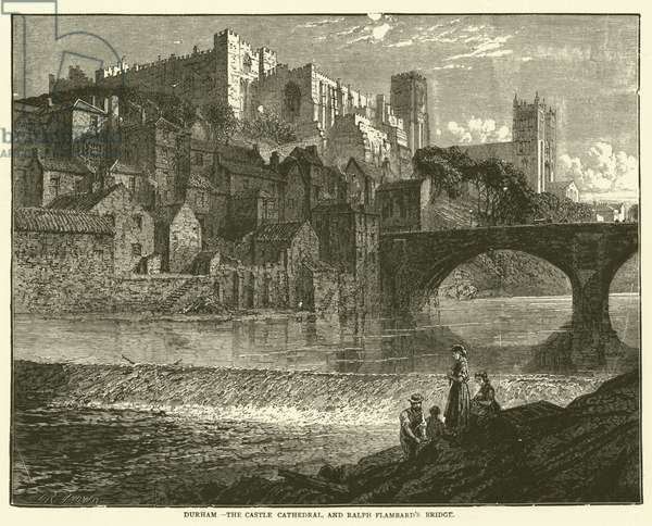 Durham, The Castle Cathedral, and Ralph Flambard's Bridge (engraving)
