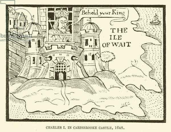 Charles I, in Carisbrooke Castle, 1648 (engraving)