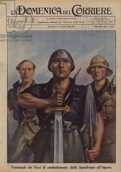 Ventennale dei Fasci di combattimento, dallo Squadrismo all'Impero (colour litho)