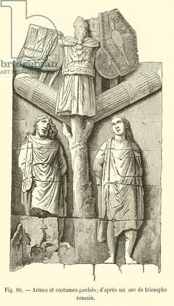Armes et costumes gaulois; d'apres un arc de triomphe romain (engraving)